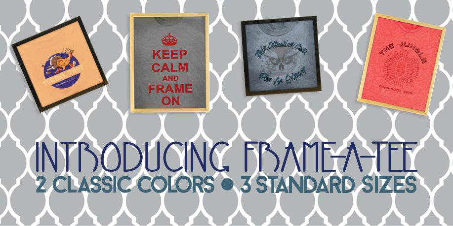 Introducing Frame-A-Tee: Frame USA's T Shirt Frame Product Line.