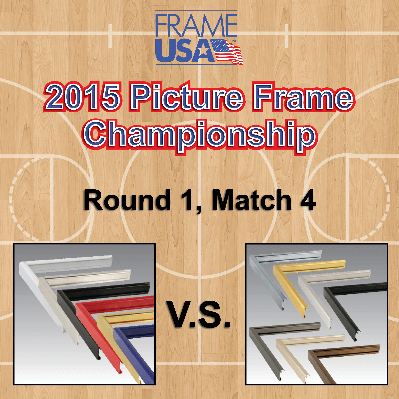 Frameusa.com Picture Frame Championship Round 1 Match 4