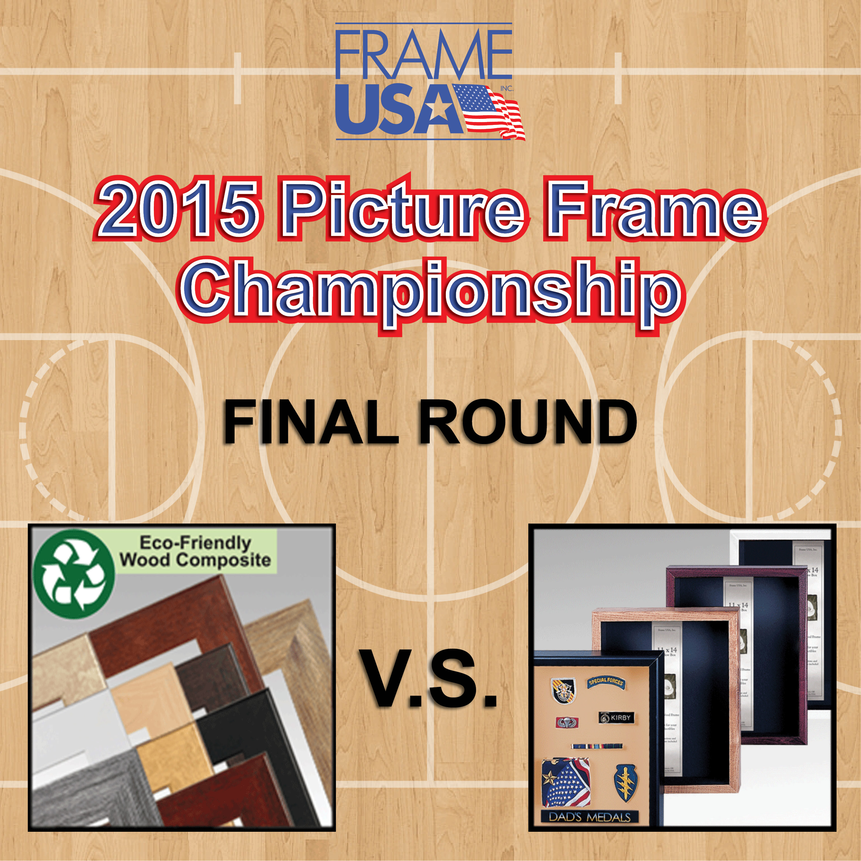 Frameusa.com Picture Frame Championship Final Match