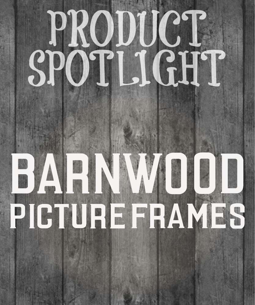 Barnwood Picture Frames–Three Brand Series