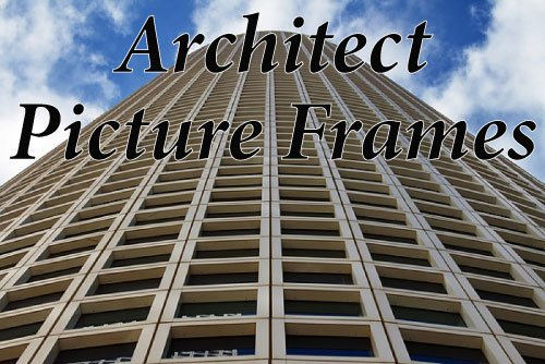 Architect Picture Frames
