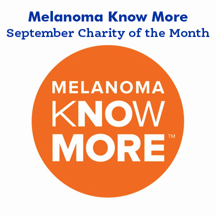 September Charity of The Month — Melanoma Know More.